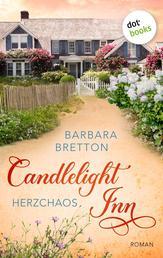 Candlelight Inn - Band 2: Herzchaos - Roman