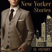 New Yorker Stories (Ungekürzt)