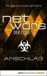 netwars - Der Code 3: Anschlag - Thriller