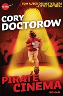 Cory Doctorow: Pirate Cinema ★★★★★
