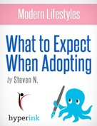 Steven Needham: What to Expect When Adopting