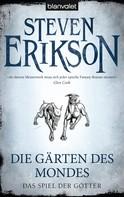 Steven Erikson: Das Spiel der Götter (1) ★★★★
