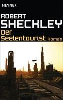 Robert Sheckley: Der Seelentourist ★★★★