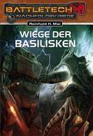 Reinhold H. Mai: BattleTech 19: Wiege der Basilisken ★★★