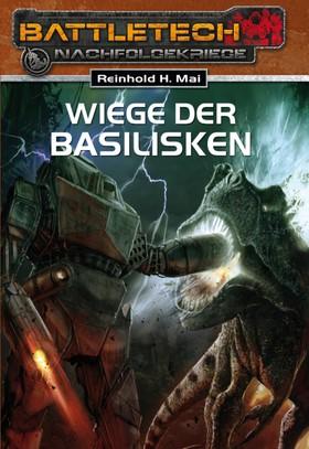 BattleTech 19: Wiege der Basilisken