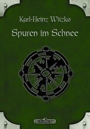 DSA 20: Spuren im Schnee - Das Schwarze Auge Roman Nr. 20