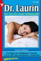 Patricia Vandenberg: Dr. Laurin 181 – Arztroman ★★★