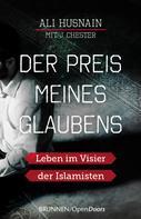 Ali Husnain: Der Preis meines Glaubens