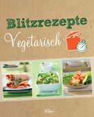 : Blitzrezepte vegetarisch ★★★