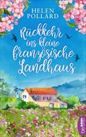 Helen Pollard: Rückkehr ins kleine französische Landhaus ★★★★