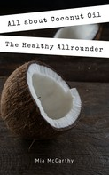 Mia McCarthy: All about Coconut Oil ★★★★★