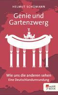 Helmut Schümann: Genie und Gartenzwerg ★★★