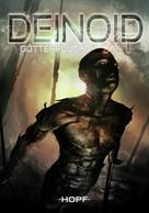 Oliver Müller: Deinoid XT 3: Götterflucht ★★★★