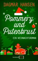 Dagmar Hansen: Pommery und Putenbrust ★★★★