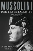 Hans Woller: Mussolini ★★★★