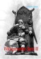 Rainer W. Grimm: Wikingerwelten III ★★★★★