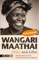 Wangari Maathai: Afrika, mein Leben ★★★