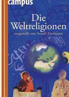 Arnulf Zitelmann: Die Weltreligionen vorgestellt von Arnulf Zitelmann ★★★★★