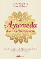 Kerstin Rosenberg: Mit Ayurveda durch die Wechseljahre ★★★