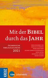 Mit der Bibel durch das Jahr 2021 - Ökumenische Bibelauslegung 2021