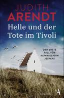 Judith Arendt: Helle und der Tote im Tivoli ★★★★