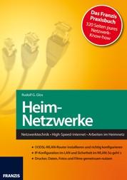 Heim-Netzwerke - Netzwerktechnik • High-Speed-Internet • Arbeiten im Heimnetz