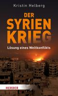 Kristin Helberg: Der Syrien-Krieg ★★★★