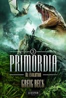 Greig Beck: PRIMORDIA 3 - RE-EVOLUTION