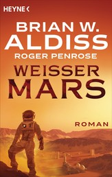 Weißer Mars - Roman