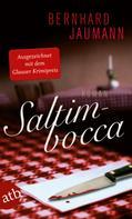 Bernhard Jaumann: Saltimbocca ★★