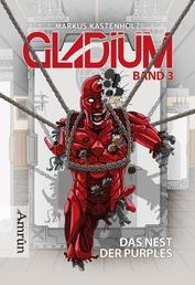 Gladium 3: Das Nest der Purples