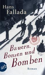 Bauern, Bonzen und Bomben - Roman