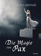 Sarah Nicola Heidner: Die Magie von Pax ★★★★