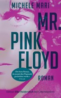 Michele Mari: Mr. Pink Floyd ★★★★