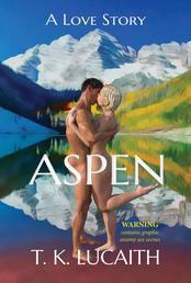 Aspen - a Love Story