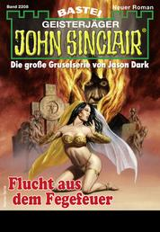 John Sinclair 2208 - Horror-Serie - Flucht aus dem Fegefeuer