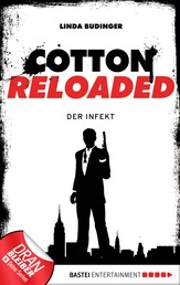 Cotton Reloaded - 05 - Der Infekt