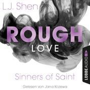 Rough Love - Sinners of Saint 1.5 (Kurzgeschichte)