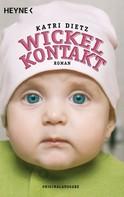 Katri Dietz: Wickelkontakt ★★★★