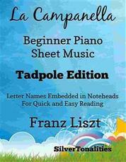 La Campanella Beginner Piano Sheet Music Tadpole Edition