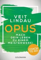 Veit Lindau: Coach to go OPUS ★★★
