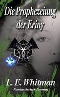 Lara Elaina Whitman: Die Prophezeiung der Eriny