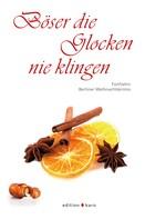 Katharina Joanowitsch: Böser die Glocken nie klingen ★★★★★