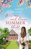 Sabine Neuffer: Was uns nach diesem Sommer bleibt ★★★★