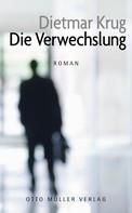 Dietmar Krug: Die Verwechslung ★★★★
