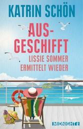 Ausgeschifft - Lissie Sommer ermittelt wieder