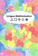 Armin Schneider: Lingua Mathematica