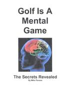 Mike Pavese: Golf Is A Mental Game