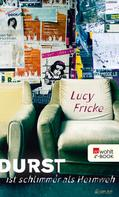 Lucy Fricke: Durst ist schlimmer als Heimweh ★★★