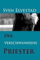 Sven Elvestad: Der verschwundene Priester ★★★